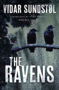 """The Ravens"" is the final book in Vidar Sundstol's trilogy set on the North Shore."