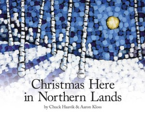 "Duluth painter Aaron Kloss did the illustrations for ""Christmas Here in Northern Lands."