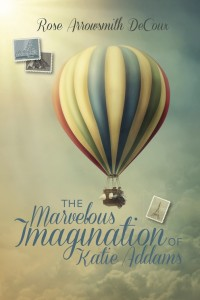 """The Mavelous Imagination of Katie Adams"" is now available in paperback."