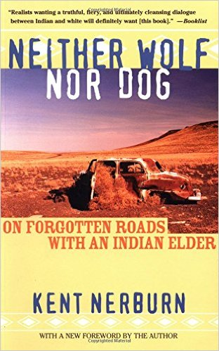 "Highly recommended at Drury Lane Books: ""Neither Wolf Nor Dog"" by Ken Nerburn."