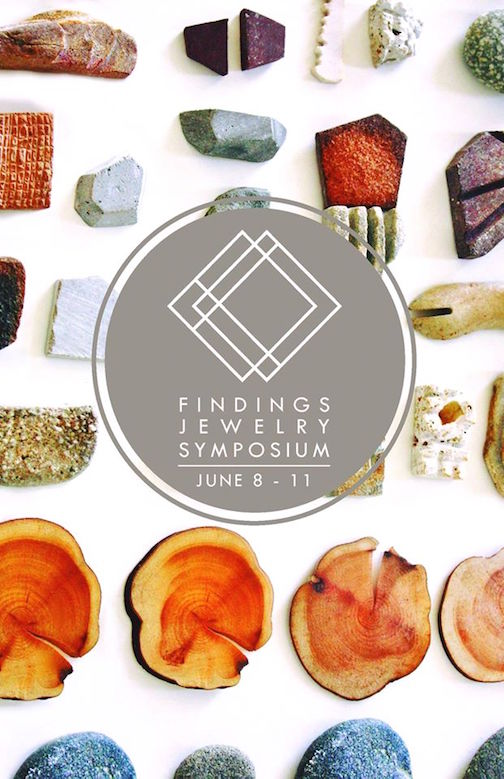 The Findings Jewelry Symposium at the Grand Marais Art Colony is June 8-11. There is still time to sign up for classes.