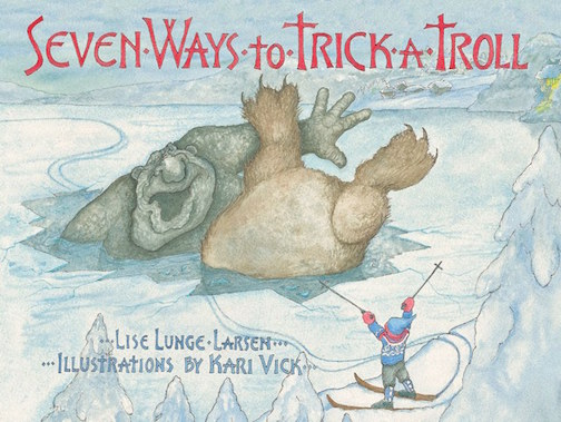 "Ilustrator Kari Vick will be interviewed on WTIP's The Roadhouse about her new book, ""Seven Ways to Trick a Troll."""