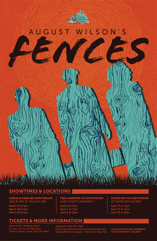 "The Lake Superior Community Theatre will stage August Wilson's ""Fences"" in Duluth, Two Harbors and Silver Bay."