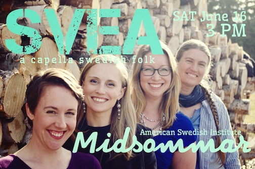 SVEA will perform at the American Swedish Institute's Midsommar celebration at 3 p.m. on Saturday.