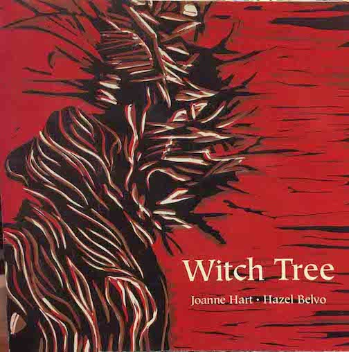 "Joanne Hart's book ""Witch  Tree"" was published with artwork by Hazel Belvo."
