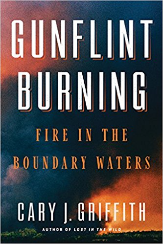 """Gunflint Burning"" author Cary Griffith will be at Voyageur Brewing at 6 p.m. Thursday."