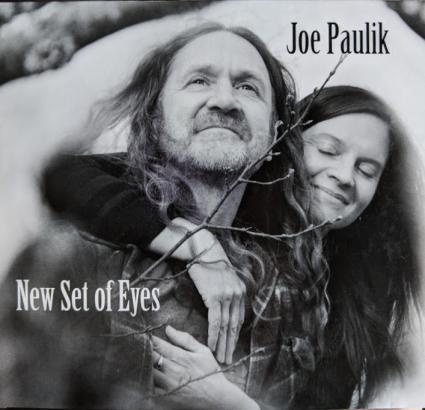 Joe Paulik has just released an album: A New Set of Eyes.