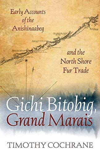 Tim Cochrane will read from his newest book, Gichi Bitobig, Grand Marais