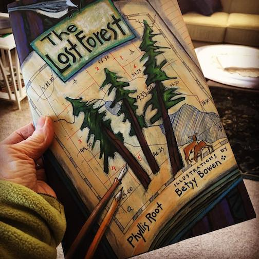 """The Lost Forest,""written by Phyllis Root and illustrated by Betsy Bowen, is out."
