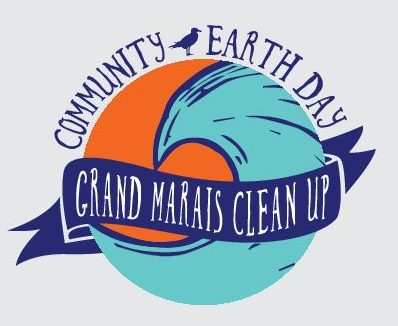 The Earth Day Clean Up in Grand Marais starts at 11 a.m. on Saturday.