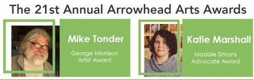 The annual Arrowhead Arts Awards will be held at the MacRostie Art Center in Grand Rapids on Friday, May 10.