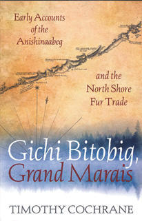"Author Timothy Cochrane  won the Northeast Minnesota Book Award in NonFiction for ""Gichi Bitobig."""
