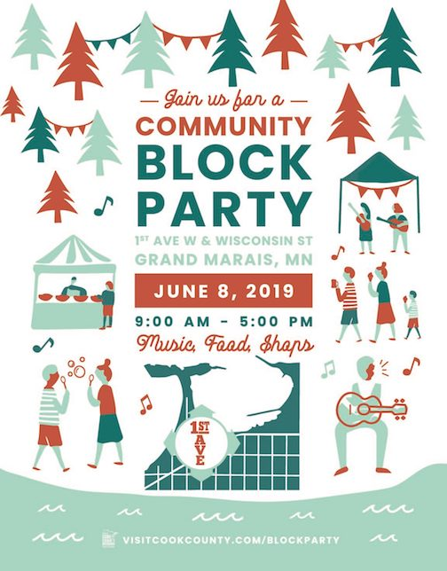 The Block Party is on 1st Street in downtown Grand Marais all day Saturday.