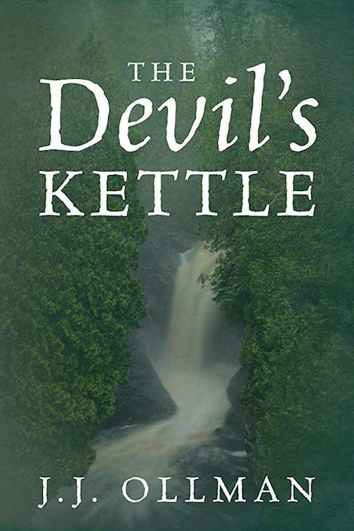 """Author J.J. Ollman will sign his book, """"The Devil's Kettle"""" at the Lake Superior Trading Post on Saturday."""