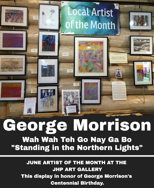 George Morrison is the Artist of the Month at the Johnson Heritage Post.