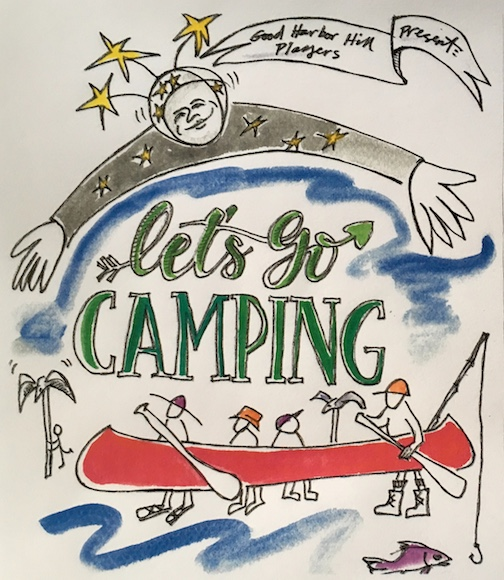 """The Good Harbor Hill Players will present """"Let's Go Camping,"""" their Summer Solstice Pageant, in the Commons at North House Folk School at 8 p.m. Saturday."""