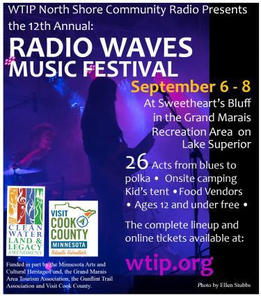 The Radio Waves Music Festival is Sept. 8 at Sweetheart's Bluff in the Grand Marais Rec Park.