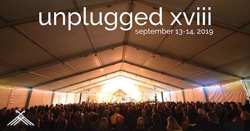 Unplugged XVIII and Birchbark Bash will be Sept. 13-14 this year.