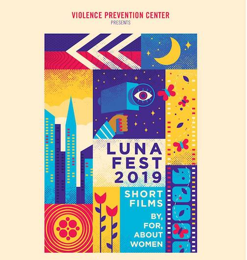 Lunafest, a series of short films about and for women, will be at the Arrowhead Center for the Arts at 7 p.m. Saturday. The event is a fundraiser for the Violence Prevention Center.