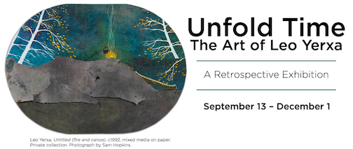 """Unvold Time"" by Leo Yerxa opens this weekend at the Thunder Bay Art Gallery."