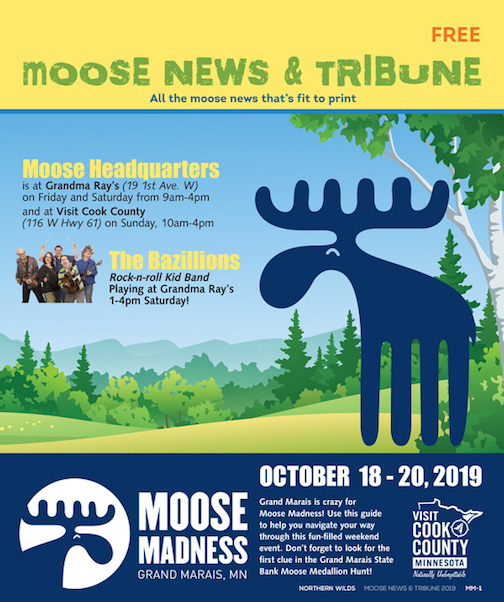 Find out all about the events during Moose Madness weekend in the Moose News & Tribune.
