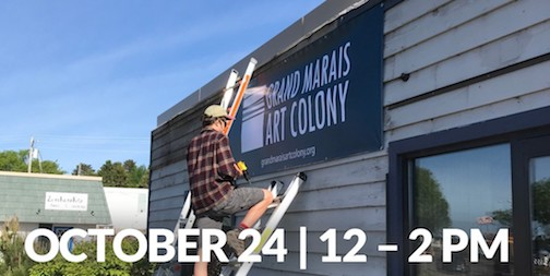 The Grand Marais Art Colony will hold an Open House and Ideation session on Thursday, Oct. 24 from noon to 12 p.m. at Studio 21 on Hwy. 61. Other sessions will be held