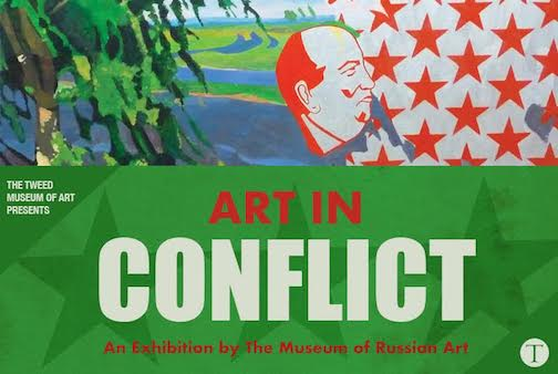 The Art in Conflict exhibition by the Museum of Russian Art continues at the Tweed Museum of Art.