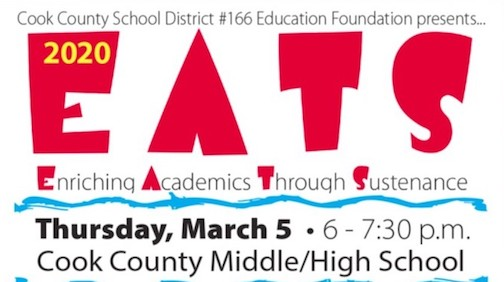 EATS 2020 wil be held Thursday, March 5, at the Cook County Middle/High School for 6-7:30 p.m. on Thursday, March 5.