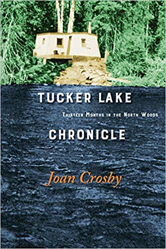 "Joan Crosby, author of ""Tucker Lake: Thirteen Months in the Wilderness"" will give a presentation at the Grand Marais Public Library at 1 p.m. Wednesday, March 11."