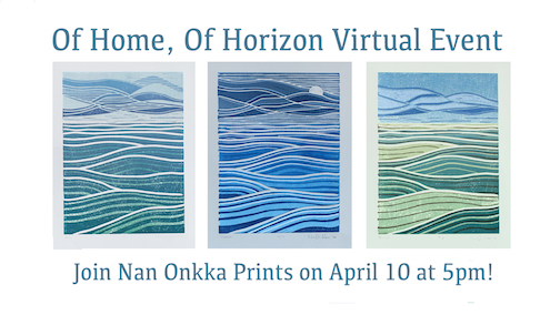 Nan Onkka will hold a virtual event featuring new work on April 10.
