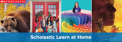 A Scholastic Learn at Home curriculum is available for free.