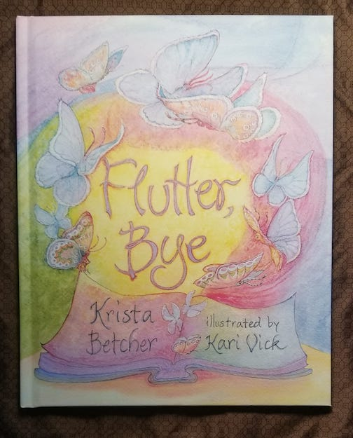 "Kari Vick has illustrated a new book by Krita Pedersen Betcha entitled ""Flutter Bye"""