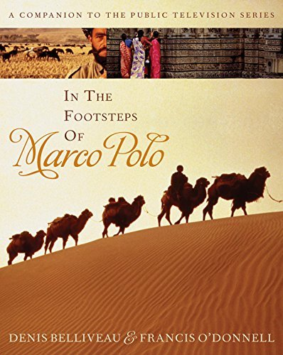 "The book, ""In the Footsteps of Marco Polo"" is also a film."