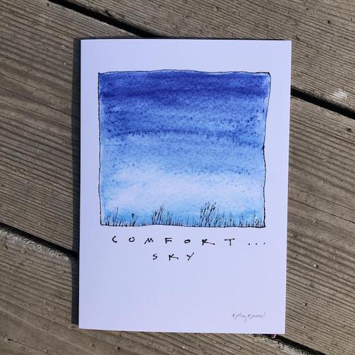 """Comfort. Sky"" by Betsy Bowen, is one of the images on cards that Bowen has made which are available at Drury Lane Books and at Bowen's Gallery."