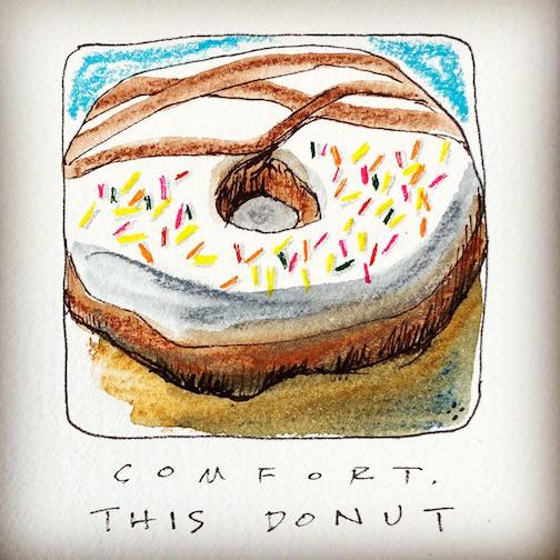"""Comfort. This Donut."" By Betsy Bowen."