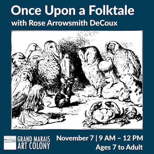 Rose Arrowsmith DeCoux will teach a class on folktales at the Grand Marais Art Colony Nov. 7.
