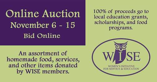 The WISE online auction is Nov. 6-15 and features a wide variety of selections to fund projects in Cook County. To see, click here.
