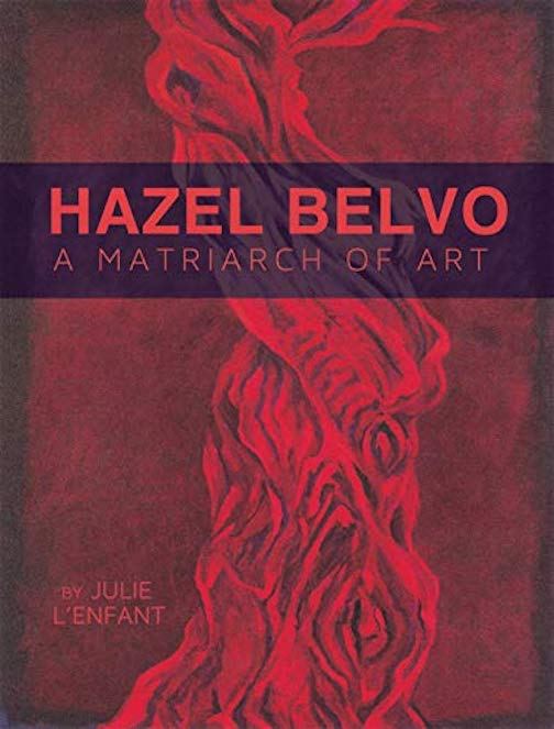 The book, Hazel Belvo: Matriarch of Art, an illustrated art biography of one of Minnesota's best known feminist artist, has been published.