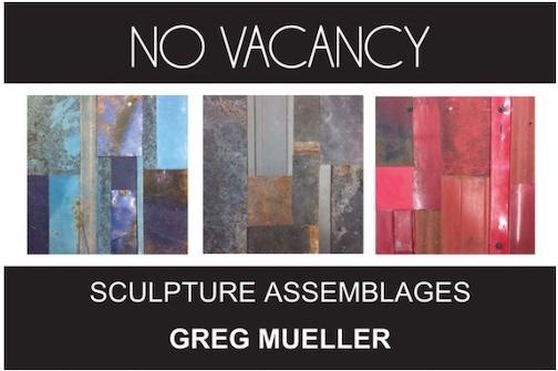 Greg Mueller has an exhibit of his work in the windows of Studio 17.