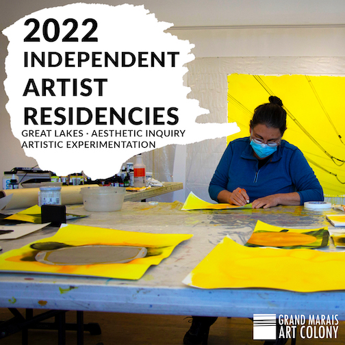 Applications for 2022 residences at the Grand Marais Art Colony are now open.
